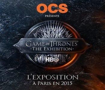L'expo Game Of Thrones arrive à Paris (photos et vidéo teasing inside)