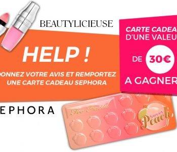 {AMELIORER BEAUTYLICIEUSE} – Donnez votre avis et remportez une carte cadeau Sephora