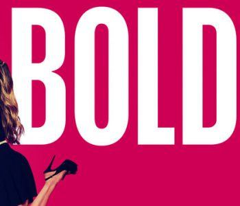 The Bold Type : la série féministe du moment !